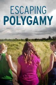 Escaping Polygamy streaming vf
