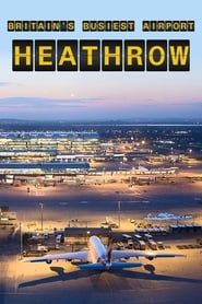Britain's Busiest Airport: Heathrow streaming vf