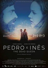 Pedro e Inês streaming vf