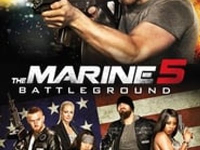 The Marine 5 Battleground  streaming