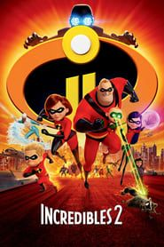 Incredibles 2 streaming vf