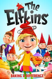 The Elfkins: Baking a Difference streaming vf