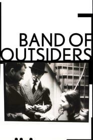 Band of Outsiders streaming vf