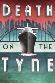 Death on the Tyne streaming vf