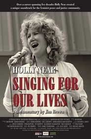 Holly Near: Singing for Our Lives streaming vf
