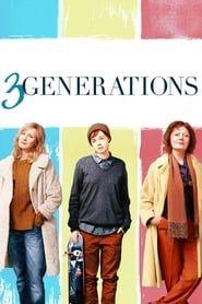 3 Generations streaming vf