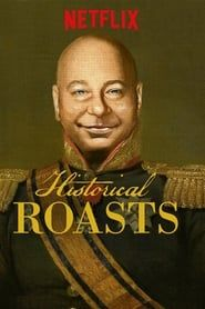 Historical Roasts streaming vf