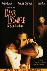 Dans l'ombre de Manhattan streaming vf