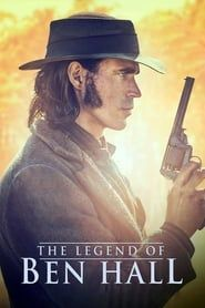The Legend of Ben Hall streaming vf