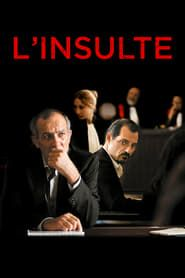 L'Insulte  film complet