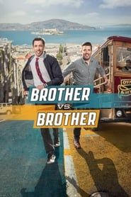 Brother vs. Brother streaming vf