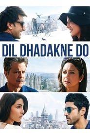 Dil Dhadakne Do streaming vf