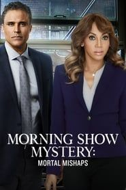 Morning Show Mystery: Mortal Mishaps streaming vf