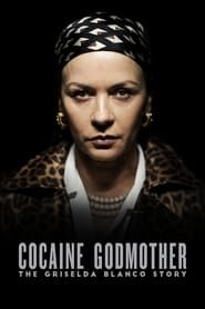 Cocaine Godmother streaming vf