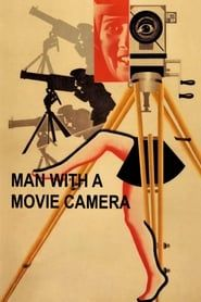 Man with a Movie Camera streaming vf