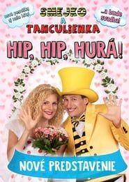 Smejko a Tanculienka: Hip, hip, hurá! streaming vf
