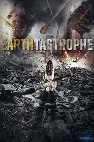 Earthtastrophe streaming vf