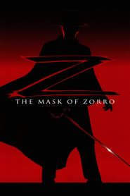 The Mask of Zorro streaming vf