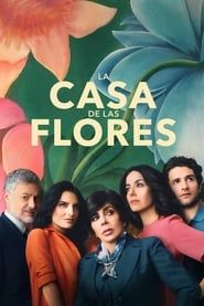 La casa de las flores streaming vf