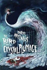 The Bird with the Crystal Plumage streaming vf