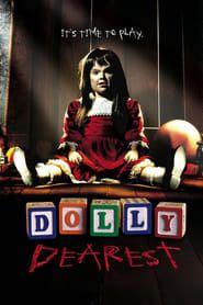 Dolly Dearest streaming vf