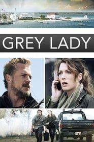 Grey Lady streaming vf