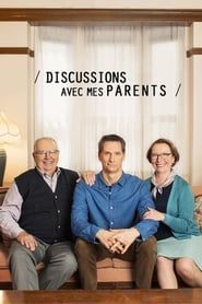 Discussions avec mes parents streaming vf