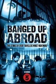 Banged Up Abroad streaming vf