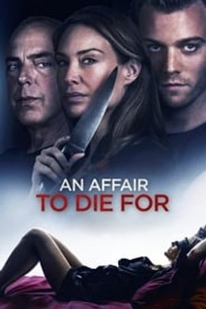 An Affair to Die For 2019 film complet