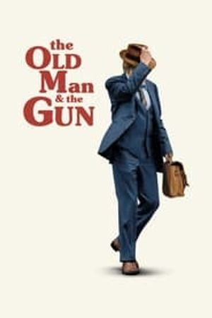 The Old Man & the Gun 2018 film complet