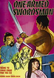 The One-Armed Swordsman streaming vf