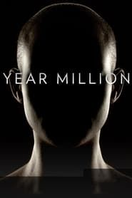 Year Million streaming vf