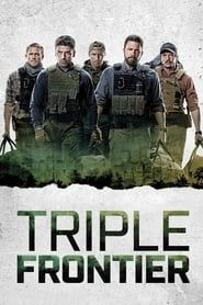 Triple Frontier streaming vf