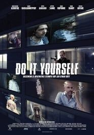 Do It Yourself streaming vf
