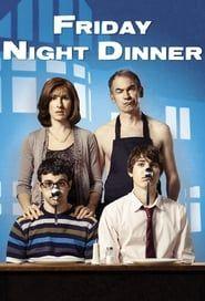 Friday Night Dinner streaming vf