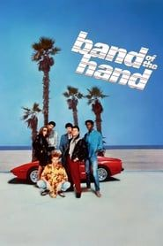 Band of the Hand streaming vf