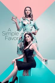 A Simple Favor streaming vf
