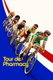 Tour de Pharmacy streaming vf