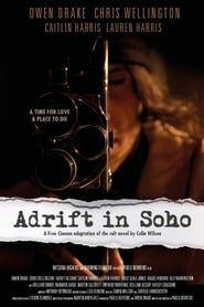 Adrift in Soho streaming vf