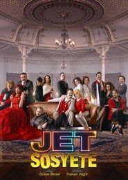 Jet Sosyete streaming vf