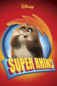 Super Rhino streaming vf
