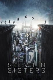 Seven Sisters 2017 streaming vf