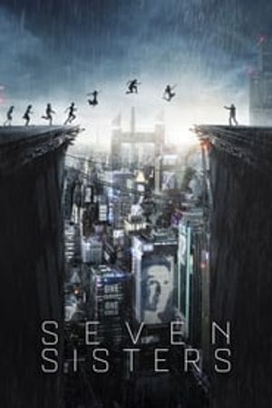 Seven Sisters 2017 film complet