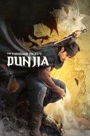 The Thousand Faces of Dunjia streaming vf