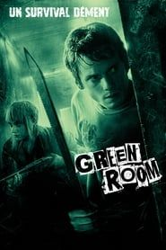 Green Room streaming vf