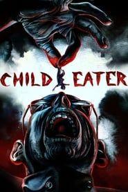Child Eater streaming vf