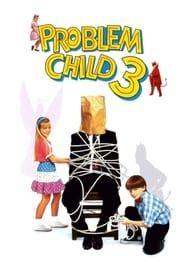 Problem Child 3 streaming vf