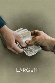 L'Argent streaming vf