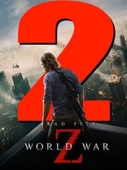 World War Z 2 streaming vf