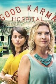 The Good Karma Hospital streaming vf